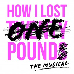 how_i_lost_one_pound___the_musical-250x250