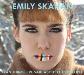 """Mean Things I've Said About Other People"", out May 31st"